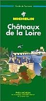 Châteaux de la Loire par Michelin