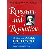 Image of The Story of Civilization, Part X: Rousseau and Revolution