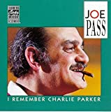 echange, troc Joe Pass - I Remember Charlie Parker
