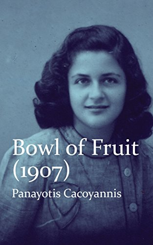 Bowl of Fruit (1907) by Panayotis Cacoyannis