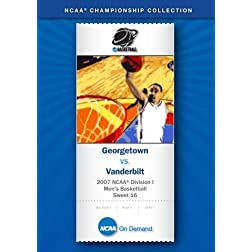 2007 NCAA(r) Division I Men's Basketball Sweet 16 - Georgetown vs. Vanderbilt
