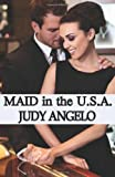 Maid in the USA: The BAD BOY BILLIONAIRES Series (Volume 2)