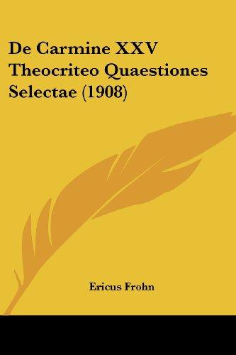 de Carmine XXV Theocriteo Quaestiones Selectae (1908)