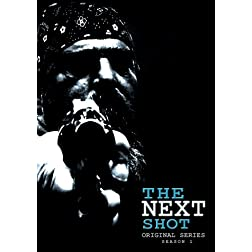The Next Shot - Original Series