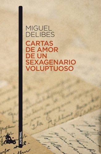 Cartas De Amor De Un Sexagenario Voluptuoso descarga pdf epub mobi fb2