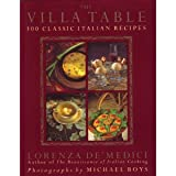 img - for The Villa Table: 300 Classic Italian Recipes book / textbook / text book