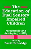 img - for Education Dual Sensory Impaired book / textbook / text book