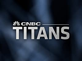 CNBC Titans Season 1