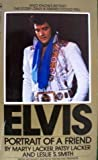 Elvis: Portrait of a Friend