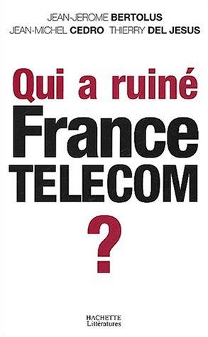 qui-a-ruine-france-telecom-