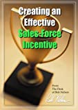 Creating an Effective Sales-Force Incentive