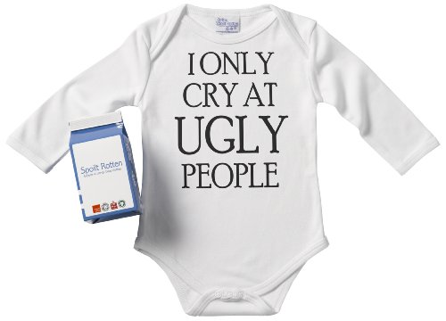 Spoilt Rotten - Only Cry At UGLY People Long Sleeve Babygrows / Bodysuit Alternative Baby Clothes 100% Organic Sizes 0-6 months + in funky Milk Carton WHITE