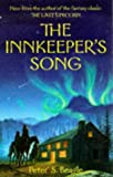 The Innkeeper's Song (0285634291) by PETER S. BEAGLE
