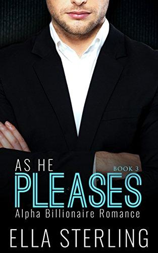 romance-an-alpha-billionaire-romance-as-he-pleases-book-three-billionaire-romance-series