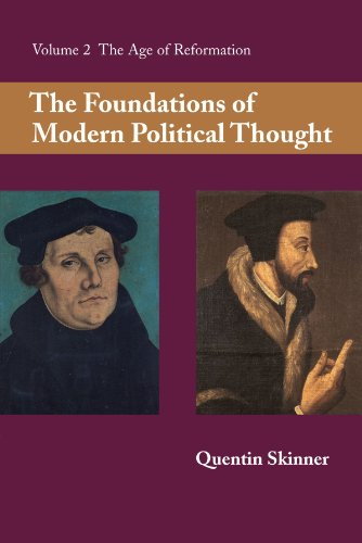 The Foundations of Modern Political Thought, Vol. 2: The Age of Reformation Picture