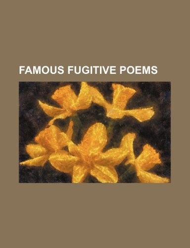 Famous Fugitive Poems