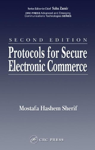 Protocols for Secure Electronic Commerce, Second Edition (Advanced & Emerging Communications Technologies)
