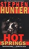 Hot Springs (Earl Swagger Novels)