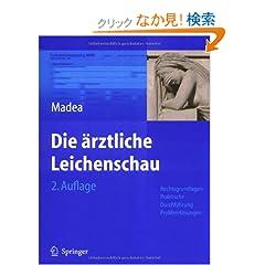 Die Arztliche Leichenschau: Rechtsgrundlagen, Praktische Durchfa1/4hrung, Problemlasungen