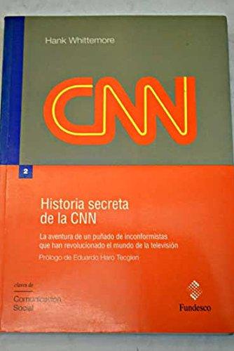 historia-secreta-de-la-cnn-la
