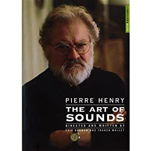 Pierre Henry - The Art of Sounds
