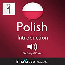 Learn Polish - Level 1: Introduction to Polish: Volume 1: Lessons 1-25 | Livre audio Auteur(s) :  Innovative Language Learning LLC Narrateur(s) :  Innovative Language Learning LLC