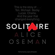 Solitaire (       UNABRIDGED) by Alice Oseman Narrated by Jayne Entwistle