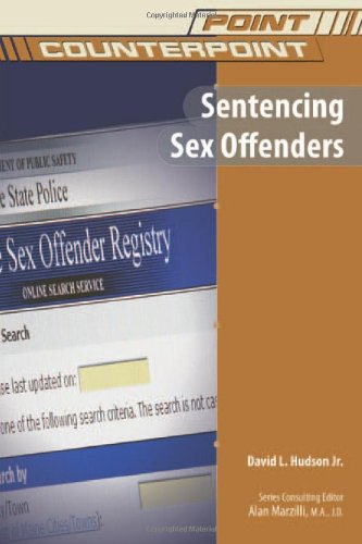 Sentencing Sex Offenders (Point/Counterpoint (Chelsea Hardcover))