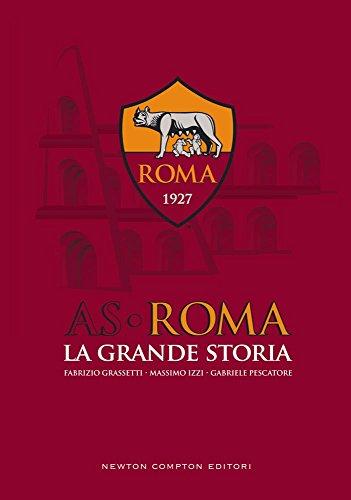 AS Roma. La grande storia