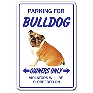 BULLDOG ~Novelty Sign~ dog pet parking road
