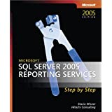 Microsoft® SQL ServerTM 2005 Reporting Services Step by Step (Step by Step (Microsoft))