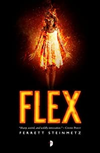 Flex by Ferrett Steinmetz ebook deal
