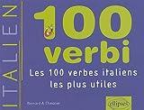 100 verbi : Les 100 verbes italiens les plus utiles