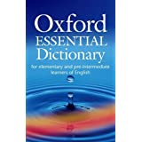Oxford Essential Dictionary Paperback: For Elementary and Pre-intermediate Learners of English (Oxford Dictionaries)by None