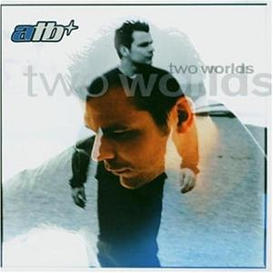 Atb - Two Worlds (CD2) - Zortam Music