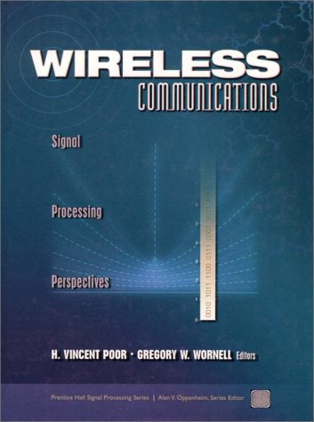 Wireless Communications: Signal Processing Perspectives
