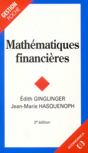Mathématiques financières (French Edition)