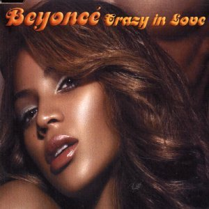 Beyonce - Crazy In Love - Zortam Music
