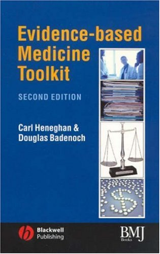 Evidence-based Medicine Toolkit (Evidence-Based Medicine)(2nd Edition)
