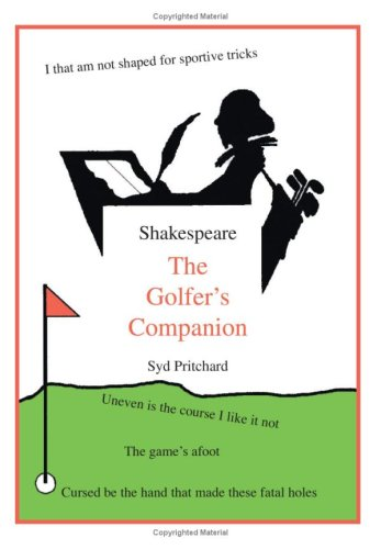 Shakespeare: Die Golfer's Companion
