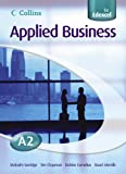 img - for Applied Business A2 for EDEXCEL Student's Book (Collins Applied Business) book / textbook / text book