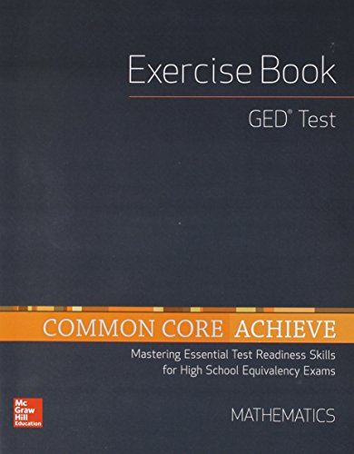 Common Core Achieve, GED Exercise Book Mathematics (CCSS FOR ADULT ED) PDF