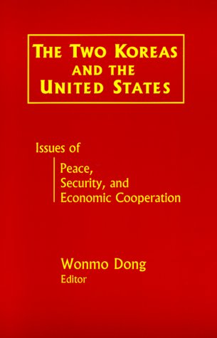 The Two Koreas and the United States (East Gate Book)