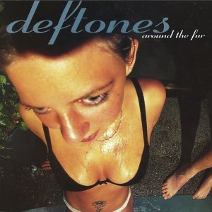 Deftones - Around the Fur [Edited] - Zortam Music