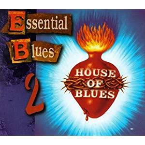 House of blues house of blues essential for Essential house music