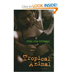 Tropical Animal: A Novel