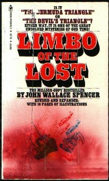 Limbo of the Lost: Revised and Expanded with 16 Pages of Illustrations, John Wallace SPENCER