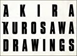 img - for Akira Kurosawa Drawings: Image book / textbook / text book