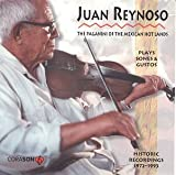 echange, troc Juan Reynoso - Paganini Of The Mexican Hotlands