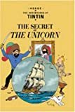 Georges Remi Hergé The Adventures of Tintin: The Secret of The Unicorn